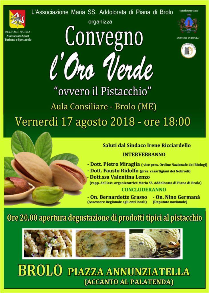 """brolo – stasera 17 agosto il convegno """"l'oro verde"""". a seguire la degustazione di prodotti con pistacchio"""