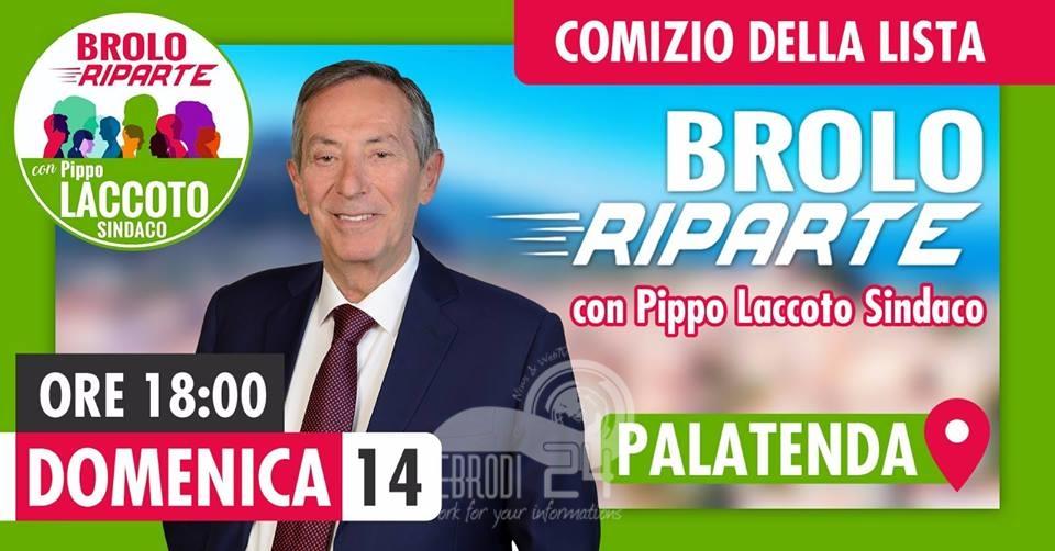 """brolo – elezioni 2019: domenica 14 secondo appuntamento con la piazza per la lista """"brolo riparte con pippo laccoto"""